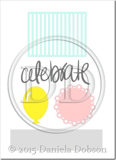 Celebrate kit by Daniela Dobson
