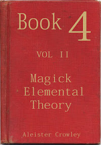 Cover of Aleister Crowley's Book Book 4 Part II Magick Elemental Theory