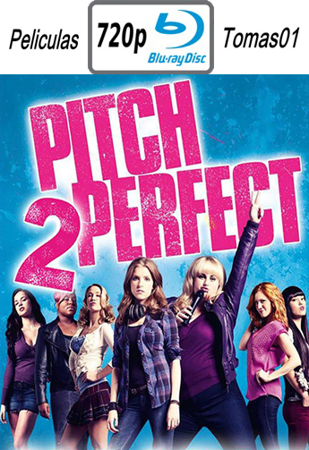 Pitch Perfect 2 (Dando la Nota 2) (2015) [BRRip 720p/Subtitulada]