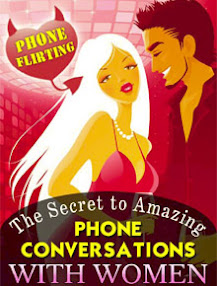 Cover of Steve Scott's Book The Secret To Amazing Phone Conversations With Women