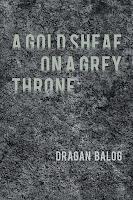 A Gold Sheaf on a Grey Throne