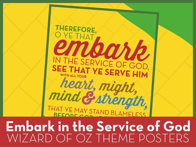The Wizard of Oz 2015 Theme Posters for Young Women: Embark in the Service of God