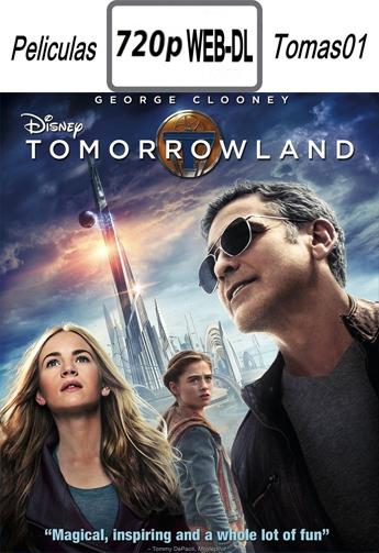 Tomorrowland (2015) [WEBRip 720p/Subtitulada]