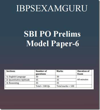 SBI PO Preliminary Model Paper 6