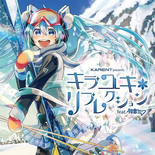 [Album] KARENT presents キラユキ*リフレクション feat. 初音ミク 雪ミク (2016.01.27/MP3/RAR)