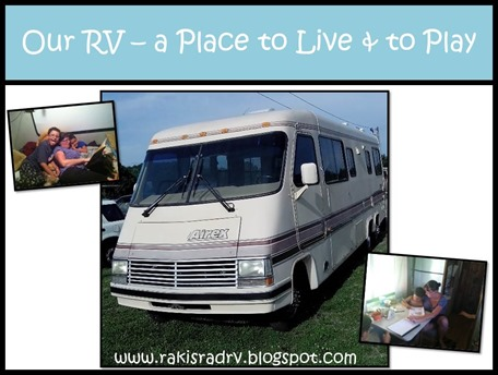 Our RV – a Place to Live & Play