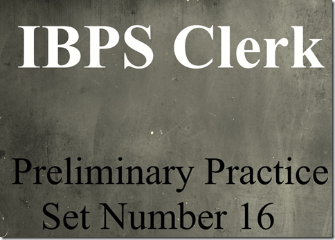 IBPS Clerk Preliminary Question paper PDF Set 16