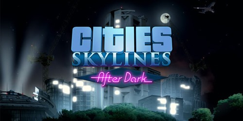 cities-skylines-after-dark