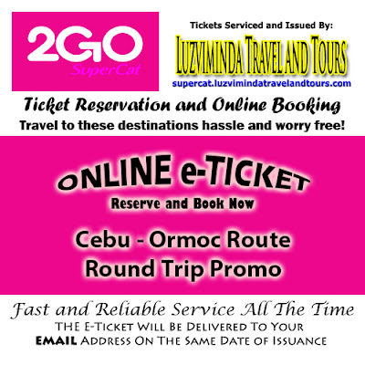 2Go SuperCat Cebu-Ormoc Round Trip Promo Ticket Reservation and Online Booking