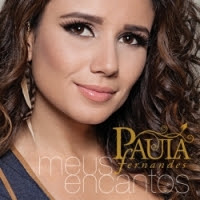 Paula+Fernandes+Meus+Encantos CD Paula Fernandes   Meus Encantos 2012