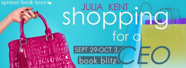 Book Blitz: Shopping for a CEO by Julia Kent