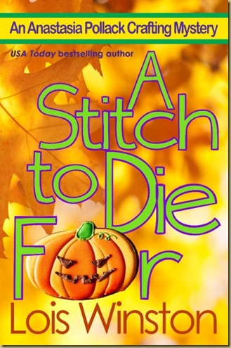 A Stitch to Die For by Lois Winston