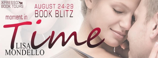 Book Blitz: Moment in Time by Lisa Mondello