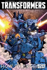 Actualización 16/08/2015: The Transformers #45 y #46, traducido por ZUR, revisado por Rosevanhelsing y maquetado por Kisachi.