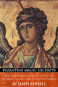Cover of James Russell's Book The Archaeological Context of Magic in the Early Byzantine Period (Byzantine Magic Excerpt)