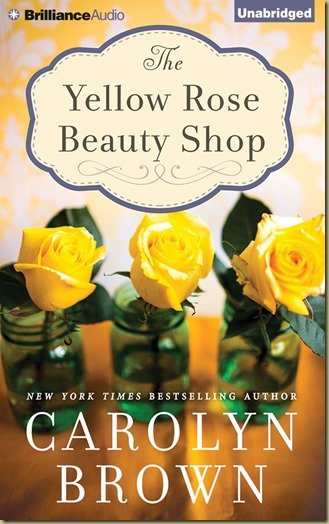 The Yellow Rose Beauty Shop by Carolyn Brown - Thoughts in Progress