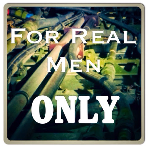 For Real Men Only