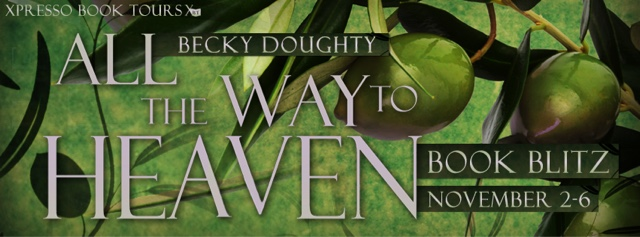 Book Blitz: All the Way to Heaven by Becky Doughty