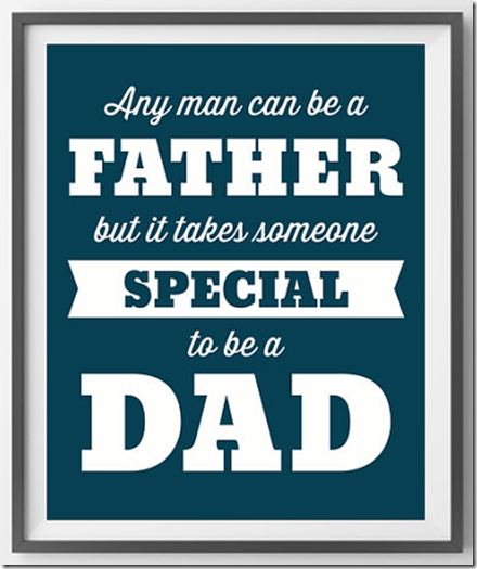 any-man-can-be-a-father-print-cool-mom-picks_zps975b1f0d