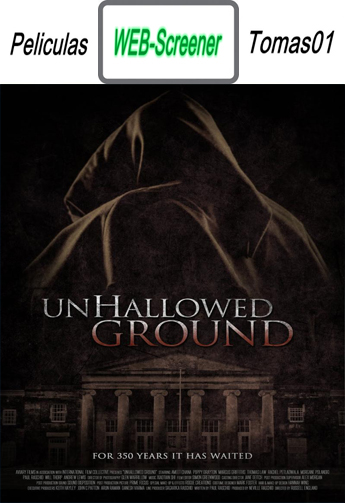 Unhallowed Ground (2015) [WEBScreener HC/Subtitulada]
