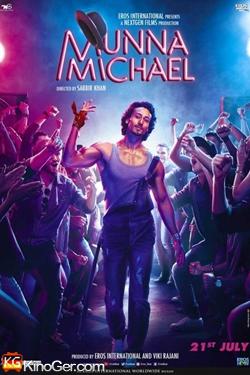Tanze für dein Leben / Munna Michael (2017)