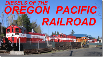 Diesels of the Oregon Pacific Railroad