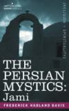 Cover of Frederick Hadland Davis's Book The Persian Mystics Jami