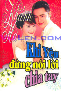 Khi Yêu Đừng Nói Chia Tay - Khi Yeu Dung Noi Chia Tay