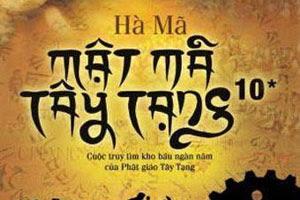 Mật mã Tây Tạng - Quyển 10 (Hạ)