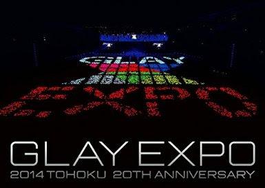 [TV-SHOW] GLAY EXPO 2014 TOHOKU 20th Anniversary DVD~Special Box~ (2015/02/14)
