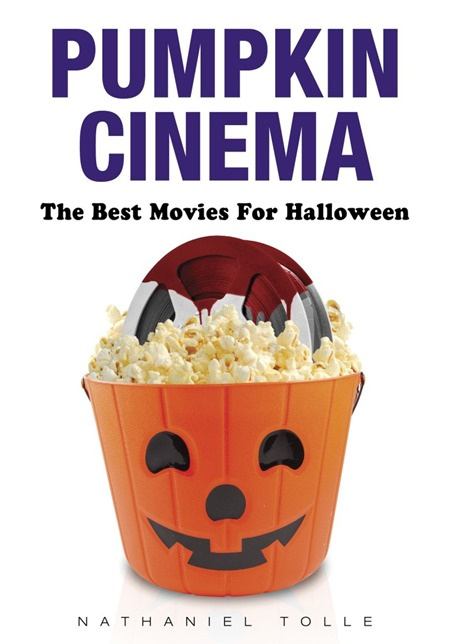 Pumpkin Cinema the best movies for halloween book