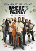 Where's the Money (2017) ()