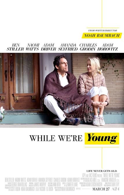 Όσο Είμαστε Νέοι (While We're Young) Poster