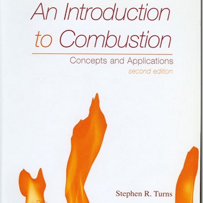 An Introduction to Combustion - Concepts and Applications, 2nd ed (McGraw-Hill, 2000)