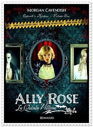 Ally Rose - La Quinta Vittima