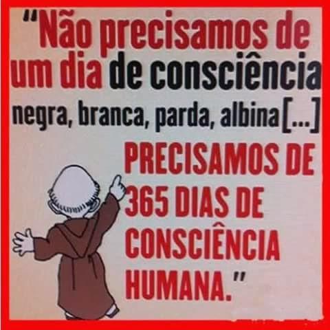 FB IMG 1432409995574 Não precisamos de um dia de consciência...