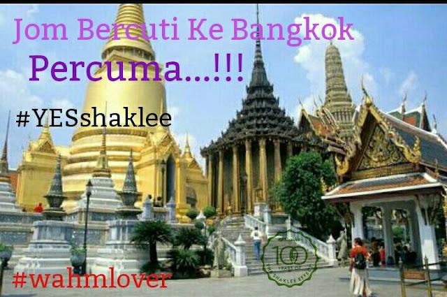 Percutian percuma ke Bangkok 4 hari 3 malam.