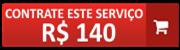 contrate este serviço por 140 reais