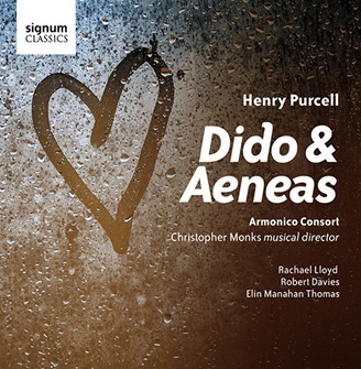 CD REVIEW: Henry Purcell - DIDO AND AENEAS (Signum Classics SIGCD417)