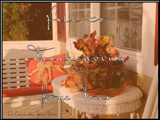 Fall home tour, Chickadee Home Nest