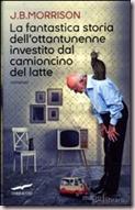 la-fantastica-storia-dell-ottantunenne-investito-dal-camioncino-del-latte-libro-86582