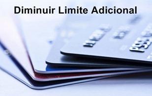 Como-Diminuir-Limite-de-Cartao-Adicional-www.meuscartoes.com