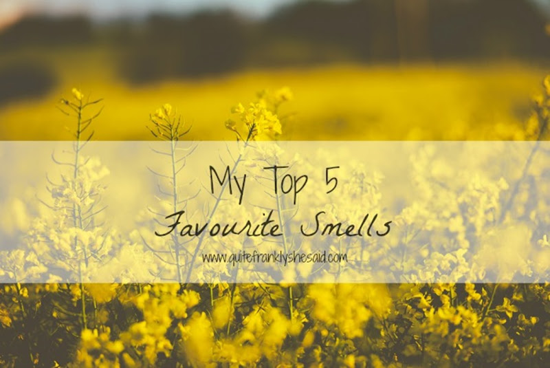 Top 5 Favourite Smells