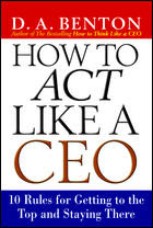 Cover of Debra Benton's Book How To Act Like A Ceo