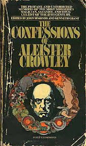 Cover of Aleister Crowley's Book The Confessions of Aleister Crowley An Autohagiography