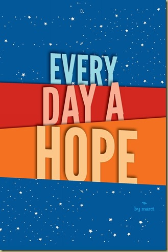Every Day A Hope by Marci Matthews - Thoughts in Progress