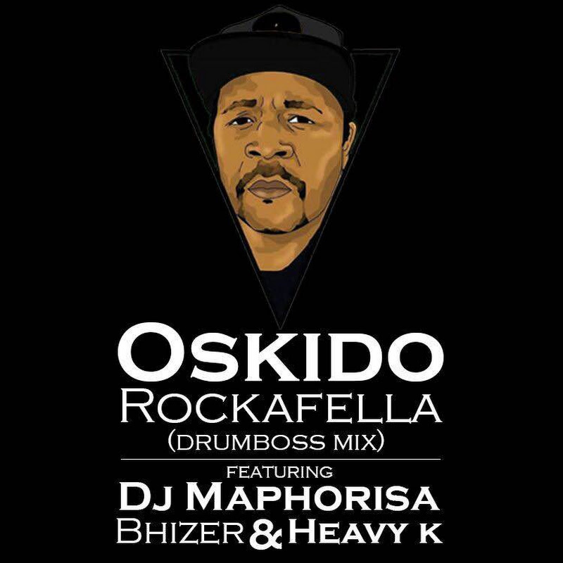 Oskido - Rockafella ft Dj Maphorisa, Bhizer, Heavy K DrumBoss Mix (2k15) [Download]