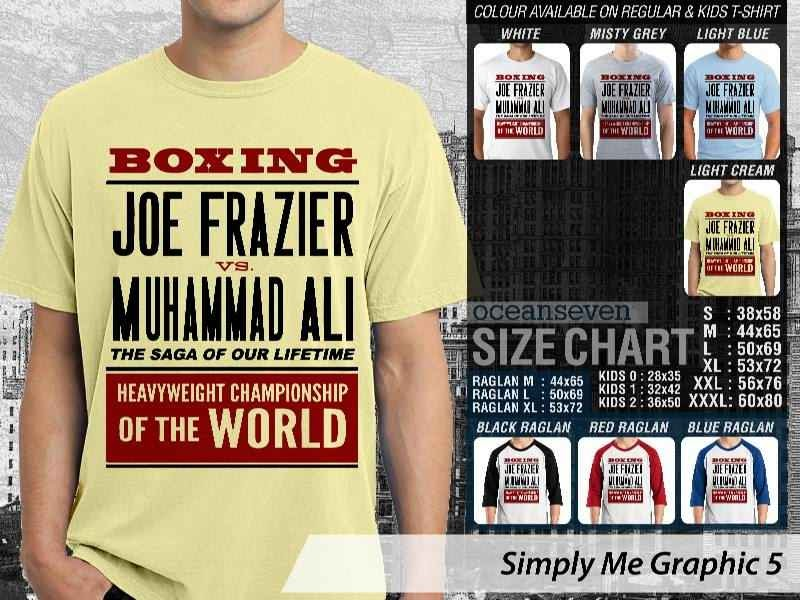 Kaos Tulisan Boxing Joe Frazier VS Muhammad Ali Desain Lucu Simply Me Graphic 5 distro ocean seven