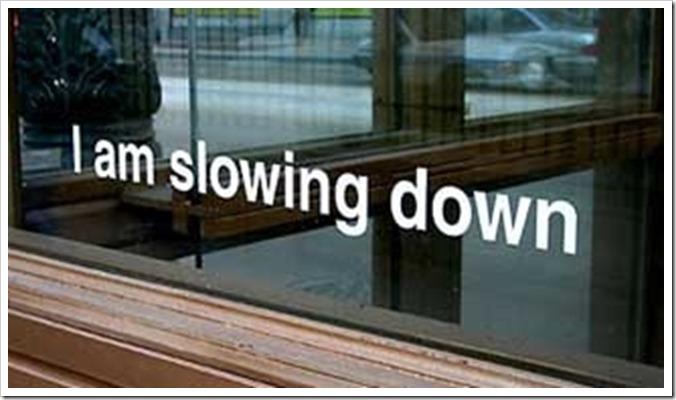 iamslowingdown