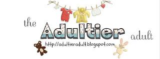 www.adultieradult.blogspot.com